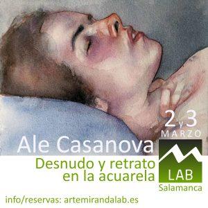"""ALE CASANOVA </br></br>Curso Intensivo de ACUARELA </br></br>""""Desnudo y retrato en la acuarela"""" @ Artemiranda LAB"""
