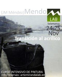 """J.M. Méndez """"MENDO"""" </br></br>Curso Intensivo de ACRÍLICO </br></br>""""Transición al acrílico"""" @ Artemiranda LAB"""