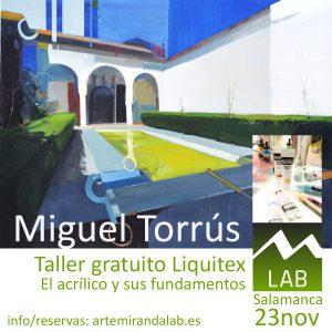 """MIGUEL TORRÚS </br></br>Taller gratuito de Liquitex </br></br>""""El acrílico y sus fundamentos"""" @ Artemiranda LAB"""