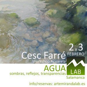 """CESC FARRÉ </br></br>Curso Intensivo de ACUARELA </br></br>""""Sombras, reflejos y transparencias en el agua"""" @ Artemiranda LAB"""