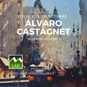 """ÁLVARO CASTAGNET </br></br>Curso Intensivo de ACUARELA </br></br>""""Pintando con Álvaro"""" @ Artemiranda LAB"""
