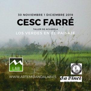 """CESC FARRÉ</br></br>Curso Intensivo de ACUARELA </br></br>""""Los verdes en el paisaje"""" @ Artemiranda LAB"""